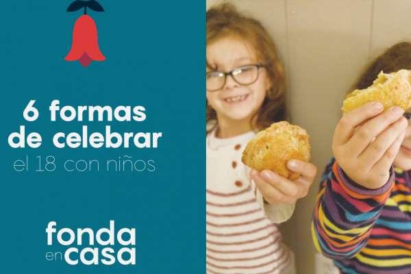 6 formas de celebrar el 18 con niños