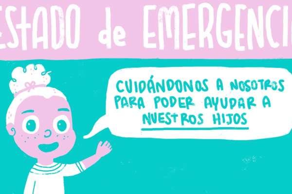 Estado de emergencia: ¿Cómo enfrentarlo siendo padres?