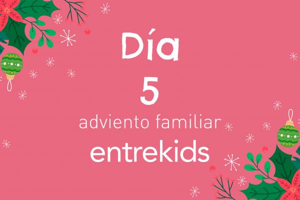 Adviento familiar: 5 de diciembre ¡Decoremos nuestro hogar!