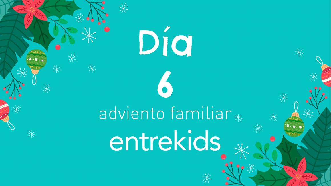 Adviento familiar: 6 de diciembre ¡películas navideñas!